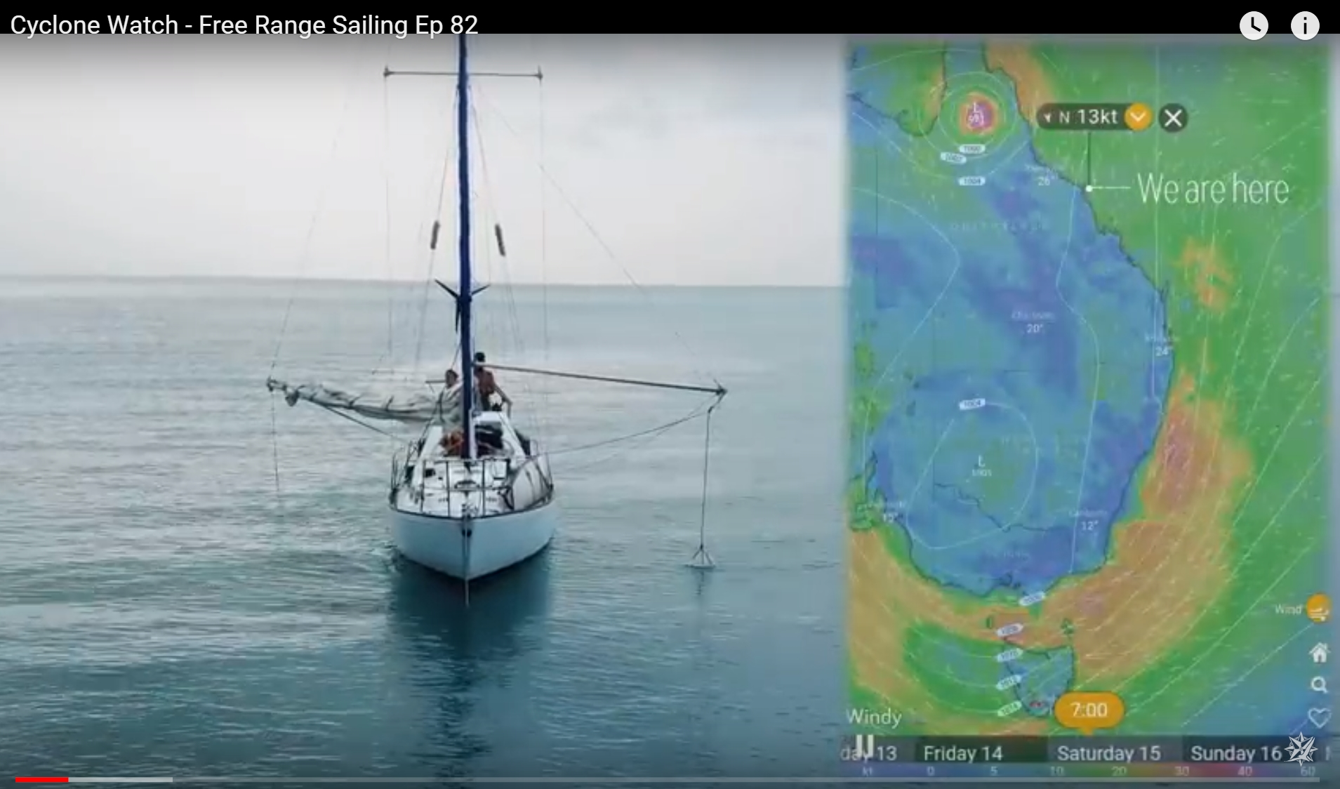 2019-05-25 09.42.27 - Cyclone Watch - Free Range Sailing Ep 82 - YouTube - Google Chrome.jpg